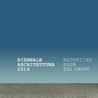 La Biennale Architettura 2016 di Venezia